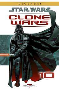 Téléchargez le livre :  Star Wars - Clone Wars T10. NED