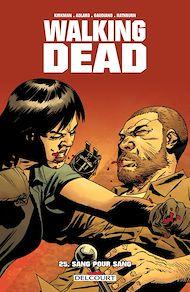 Téléchargez le livre :  Walking Dead T25