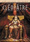 Télécharger le livre :  Les Reines de sang - Cléopâtre, la Reine fatale T01