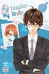 Télécharger le livre :  My teacher, my love T01