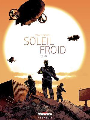 Téléchargez le livre :  Soleil Froid T02