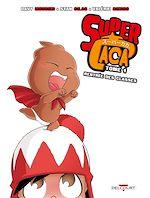 Téléchargez le livre :  Super Caca T01