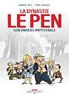 Télécharger le livre :  Dynastie Le Pen, son univers impitoyable