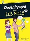 Télécharger le livre :  Devenir papa pour les nuls