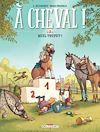 Télécharger le livre :  À cheval ! T03