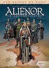 Télécharger le livre :  Les Reines de sang - Aliénor, la Légende noire T06
