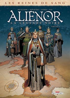Téléchargez le livre :  Les Reines de sang - Aliénor, la Légende noire T06