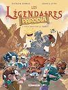 Télécharger le livre :  Les Légendaires - Parodia T02