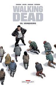Téléchargez le livre :  Walking Dead T28