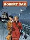 Télécharger le livre :  Robert Sax T03