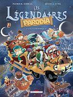 Téléchargez le livre :  Légendaires - Parodia T03