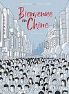 Télécharger le livre :  Bienvenue en Chine