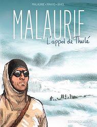 Téléchargez le livre :  Malaurie, l'appel de Thulé