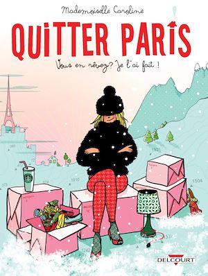 Téléchargez le livre :  Quitter Paris