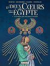 Télécharger le livre :  Les Deux Coeurs de l'Egypte T01