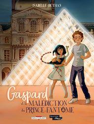 Téléchargez le livre :  Gaspard et la malédiction du Prince-Fantôme