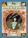 Télécharger le livre :  Dans la forêt des lilas