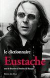 Télécharger le livre :  Le Dictionnaire Eustache