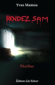 Téléchargez le livre :  Rendez Sam