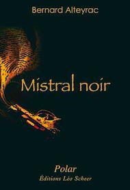 Téléchargez le livre :  Mistral noir