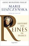 Télécharger le livre :  Marie Leszczynska. Épouse de Louis XV