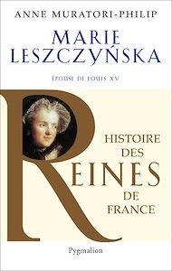 Téléchargez le livre :  Marie Leszczynska