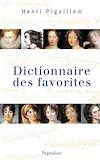 Télécharger le livre :  Dictionnaire des favorites