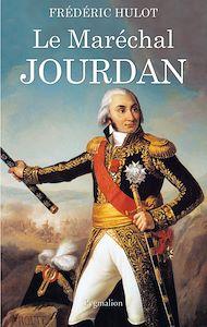 Téléchargez le livre :  Le Maréchal Jourdan