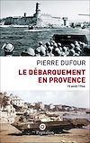 Télécharger le livre :  Le débarquement en Provence