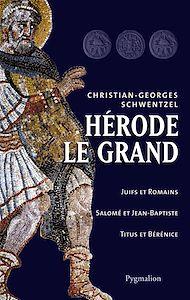 Téléchargez le livre :  Hérode le Grand