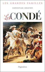 Télécharger cet ebook : Les Condé
