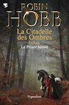 Télécharger le livre :  Le prince bâtard. Prélude à L'Assassin royal