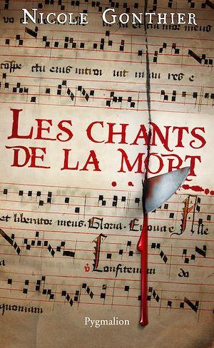 Téléchargez le livre :  Les Chants de la mort