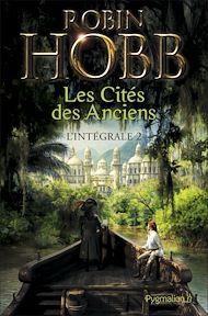 Téléchargez le livre :  Les Cités des Anciens - L'Intégrale 2 (Tomes 3 et 4)