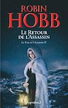 Télécharger le livre :  Le Fou et l'Assassin (Tome 4) - Le Retour de l'Assassin