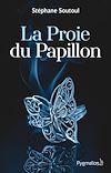 Télécharger le livre :  La Proie du Papillon