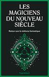 Télécharger le livre :  Les magiciens du nouveau siècle