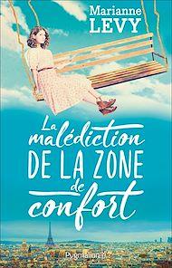 Téléchargez le livre :  La malédiction de la zone de confort