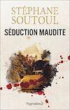 Télécharger le livre :  Séduction maudite