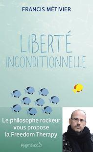 Téléchargez le livre :  Liberté inconditionnelle