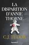Télécharger le livre :  La disparition d'Annie Thorne