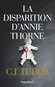 Téléchargez le livre :  La disparition d'Annie Thorne