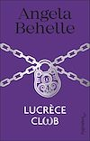 Télécharger le livre :  Lucrèce Club