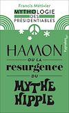 Télécharger le livre :  Hamon ou la résurgence du mythe hippie