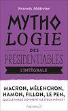Télécharger le livre :  Fillon, Hamon, Le Pen, Macron, Mélenchon (L'intégrale !)