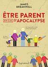 Télécharger le livre :  Être parent en cas d'apocalypse