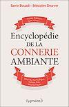 Télécharger le livre :  Encyclopédie de la connerie ambiante