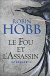 Télécharger le livre :  Le Fou et l'Assassin - L'Intégrale 2 (Tomes 3 et 4)