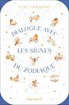 Télécharger le livre :  Dialogue avec les signes du zodiaque