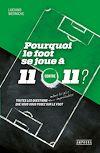 Télécharger le livre :  Pourquoi le foot se joue à 11 contre 11 ?